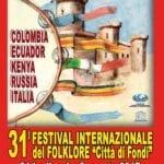 """XXXI edizione del Festival Internazionale del Folklore """"Città di Fondi"""""""