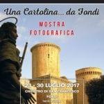 Torna la tradizionale mostra fotografica 'Una cartolina… da Fondi'