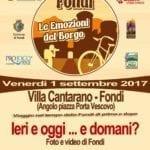 """Appuntamento a Villa Cantarano con la mostra """"Fondi ieri e oggi… e domani?"""""""