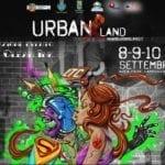 UrbanLand: il Festival di arte musica, sport, cibo e cultura metropolitana