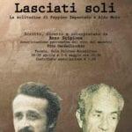 A Formia la replica di 'Lasciati soli', dedicato a Peppino Impastato ed Aldo Moro (#VIDEO)