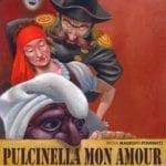 Domani a Marina di Minturno lo spettacolo gratuito 'Pulcinella mon amour'