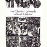 Fra' Diavolo, L'Intrepido: il nuovo libro di Daniele Iadicicco
