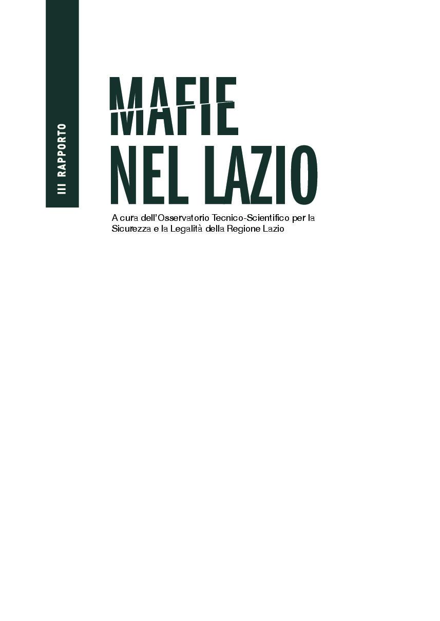 Osservatorio Regione Lazio, terzo Rapporto Mafie Report