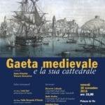 """""""Gaeta Medievale e la sua Cattedrale"""", presentazione degli atti del convegno"""