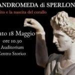 Sperlonga e il mito di Andromeda, la mostra.  E un nuovo input per gli scavi archeologici