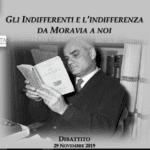 """""""Gli indifferenti e l'indifferenza da Alberto Moravia a Noi"""", l'evento"""