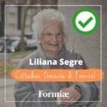 Liliana Segre cittadina onoraria, il giubilo di Formiaè