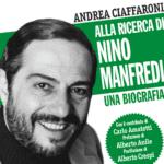 Centenario di Nino Manfredi: presentazione della biografia al Castello di Minturno